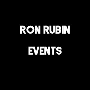 Ron Rubin Events
